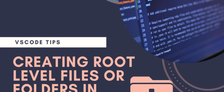 creating root level files or folders in vscode