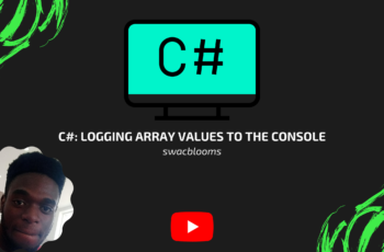 C#: Logging array values to the Console